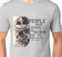 People Have Layers Unisex T-Shirt