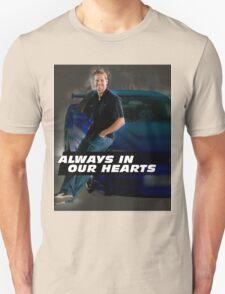 PAUL WALKER ALWAYS IN OUR HEARTS T-Shirt