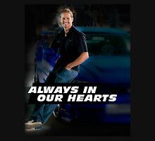 PAUL WALKER ALWAYS IN OUR HEARTS Unisex T-Shirt