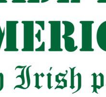 Made in America with Irish Parts Sticker