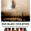 Supporting Jamarri Black Cockatoo Sanctuary by Wendy  Slee