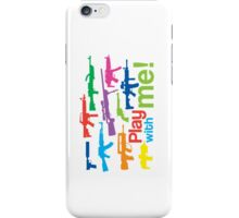 Play with me! - multicolor iPhone Case/Skin