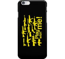Play with me! - yellow iPhone Case/Skin