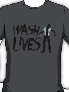 Wash Lives T-Shirt