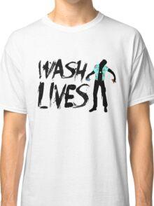 Wash Lives Classic T-Shirt