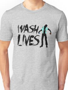 Wash Lives Unisex T-Shirt
