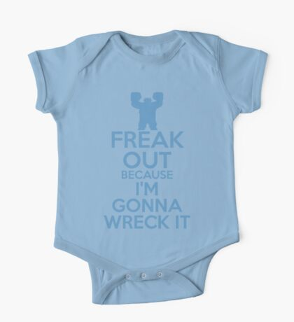 Freak Out because I'm Gonna Wreck It One Piece - Short Sleeve