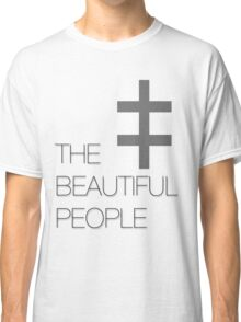 The Beautiful People Classic T-Shirt