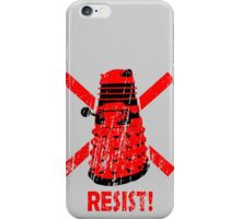 Resist the Daleks! iPhone Case/Skin