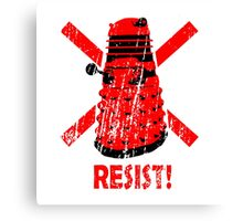 Resist the Daleks! Canvas Print