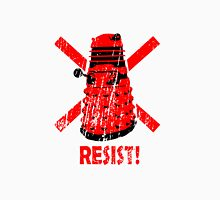 Resist the Daleks! Unisex T-Shirt