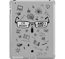 Nerdy and I Know It - V1 Light Colors iPad Case/Skin