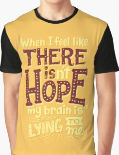 There is hope Graphic T-Shirt