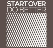 START OVER - DO BETTER Typography TEXT Kids Clothes