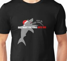 All I Want For Xmas Eats You Unisex T-Shirt