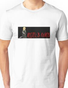 Rachel Knives Unisex T-Shirt