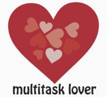 Multitask Lover by hapiman