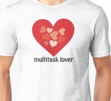 Multitask Lover Unisex T-Shirt
