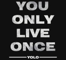 YOLO Shirt by rams17