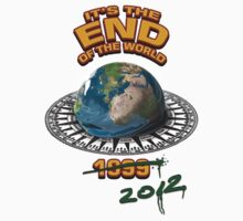 IT'S THE END OF THE WORLD! - again. by electricfly