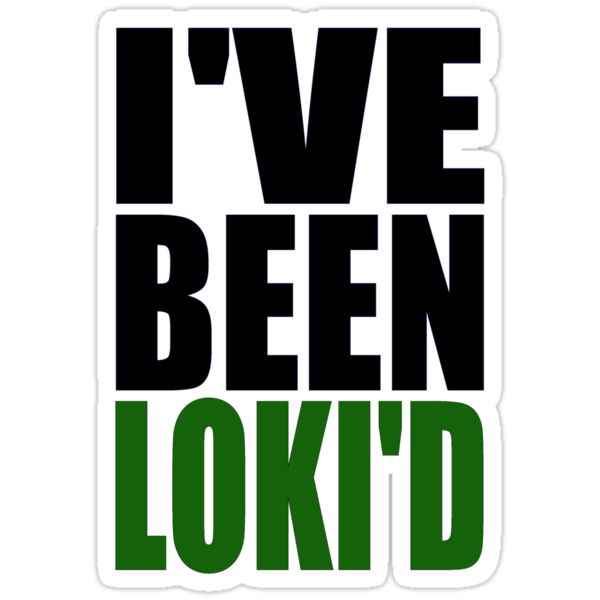 I've Been Loki'd by rexannakay