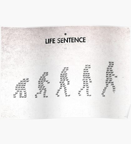 99 Steps of Progress - Life sentence Poster