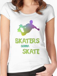 Skaters Gonna Skate Women's Fitted Scoop T-Shirt