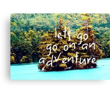 Lets Go  Canvas Print