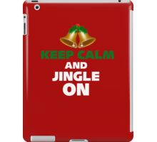 Keep Calm and jingle ON_ Christmas iPad Case/Skin