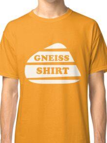 Gneiss Shirt Classic T-Shirt