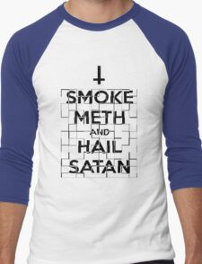 Smoke Meth and Hail Satan  Men's Baseball ¾ T-Shirt