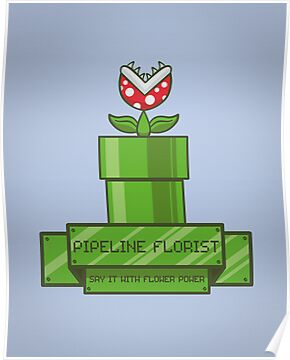 Pipeline Florist by fishbiscuit