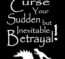 Curse Your Sudden But Inevitable Betrayal 2 by artediamore