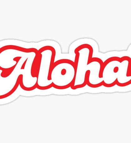 ALOHA! hello from Hawaii Sticker