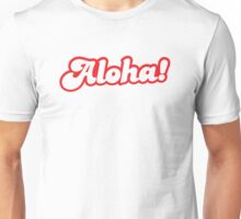 ALOHA! hello from Hawaii Unisex T-Shirt