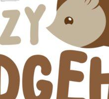 Crazy hedgehog lady Sticker