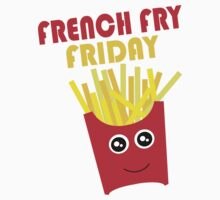French Fry Friday by Rachael Whitaker