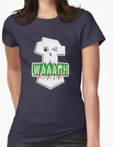 WAAAGH! ORKS Womens Fitted T-Shirt