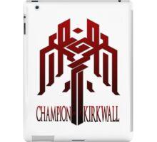 Champion of Kirkwall iPad Case/Skin