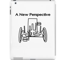 A new perspective on life iPad Case/Skin