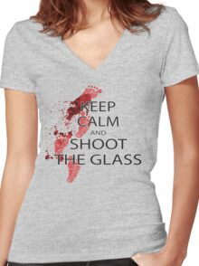 Die Hard Keep Calm and Shoot the Glass Women's Fitted V-Neck T-Shirt