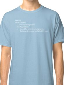 Dr. Who definition in white Classic T-Shirt