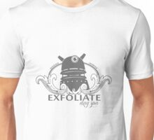 EXFOLIATE! Day Spa Unisex T-Shirt
