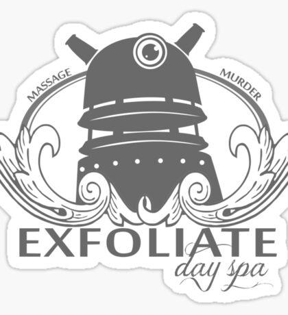 EXFOLIATE! Day Spa Sticker
