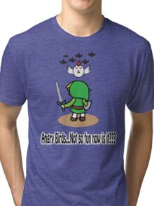 Angry Birds...Not So Fun Now Is It??? Tri-blend T-Shirt