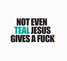 Not Even Teal Gives A Fuck T-Shirt