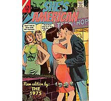 She's American by The 1975 Comic Photographic Print