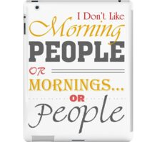 Funny Morning People iPad Case/Skin