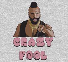 Crazy Fool One Piece - Short Sleeve