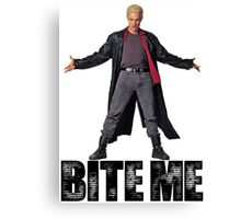 Spike from Buffy - Bite Me Canvas Print